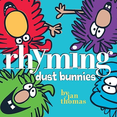 Rhyming Dust Bunnies By Thomas, Jan