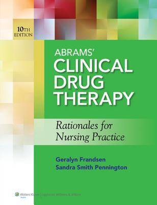 Abrams' Clinical Drug Therapy, 10th Ed. + Prepu (12 Month) Package By Frandsen, Geralyn